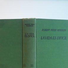Libros antiguos: LIBRO LA VIDA ES DIFÍCIL ROBERT PENN WARREN. Lote 194376220