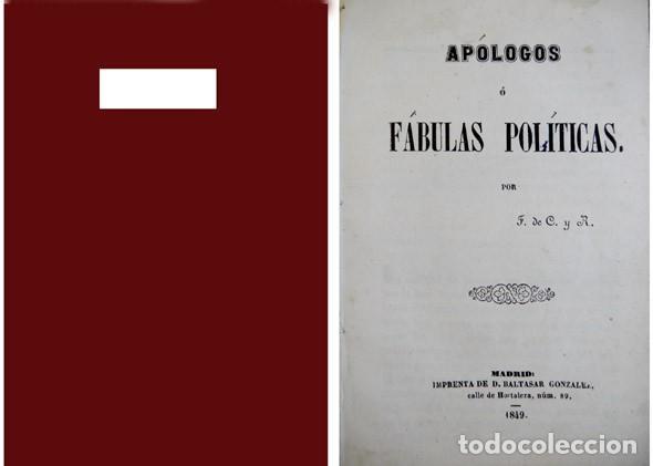 APÓLOGOS Ó FÁBULAS POLÍTICAS, POR F. DE C. Y R. 1849. (Libros Antiguos, Raros y Curiosos - Literatura - Otros)