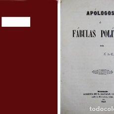 Libros antiguos: APÓLOGOS Ó FÁBULAS POLÍTICAS, POR F. DE C. Y R. 1849.. Lote 194399687