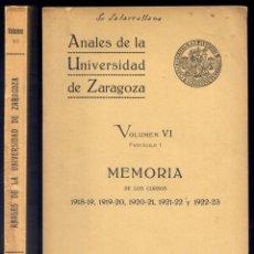 Libros antiguos: ANALES DE LA UNIVERSIDAD DE ZARAGOZA. MEMORIA DE LOS CURSOS 1918 , 1919, 1920, 1921, Y 1923. 1924.. Lote 194400963