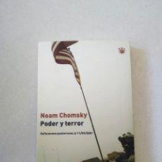 Libros antiguos: PODER Y TERROR DE NOAM CHOMSKY. 2003. EDITORIAL RBA. Lote 194405500