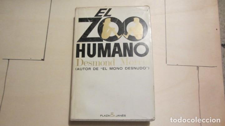 EL ZOO HUMANO - MORRIS, DESMOND 1970 3ª EDICIÓN (Libros Antiguos, Raros y Curiosos - Ciencias, Manuales y Oficios - Otros)