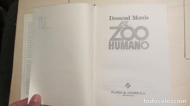 Libros antiguos: EL ZOO HUMANO - Morris, Desmond 1970 3ª EDICIÓN - Foto 3 - 194491561
