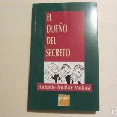 Libros antiguos: EL DUEÑO DEL SECRETO, ANTONIO MUÑOZ MOLINA, ED. FNAC. Lote 194493376