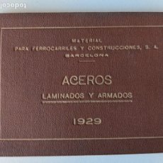 Libros antiguos: 1929 FERROCARRILES ACEROS LAMINADOS Y ARMADOS - MATERIAL FERROCARRILES Y CONSTRUCCIONES SA. Lote 194493695