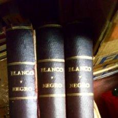 Libros antiguos: BLANCO Y NEGRO 1921(TOMO 1-2-3). Lote 194495347