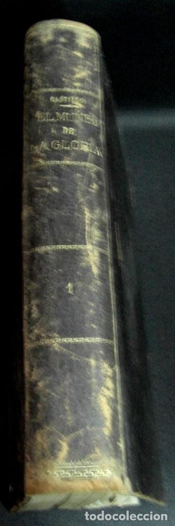 EL MUNDO DE LA GLORIA TOMO PRIMERO RAFAEL DEL CASTILLO RAMÓN MOLINAS EDITOR CIRCA 1930 (Libros Antiguos, Raros y Curiosos - Historia - Otros)