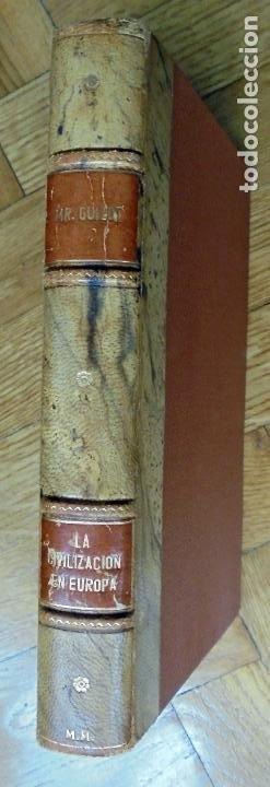 Libros antiguos: GUIZOT : HISTORIA GENERAL DE LA CIVILIZACIÓN EN EUROPA (OLIVERES Y GAVARRÓ, 1839) - Foto 3 - 194501036