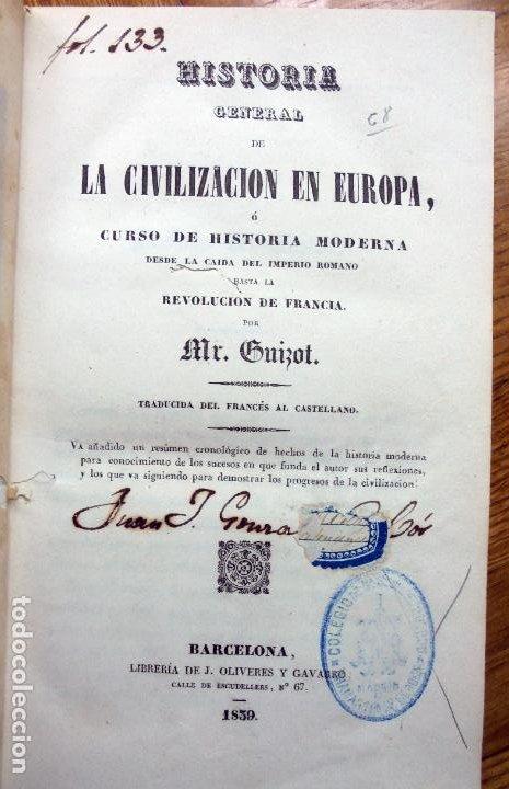 GUIZOT : HISTORIA GENERAL DE LA CIVILIZACIÓN EN EUROPA (OLIVERES Y GAVARRÓ, 1839) (Libros Antiguos, Raros y Curiosos - Historia - Otros)