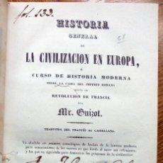 Libros antiguos: GUIZOT : HISTORIA GENERAL DE LA CIVILIZACIÓN EN EUROPA (OLIVERES Y GAVARRÓ, 1839). Lote 194501036