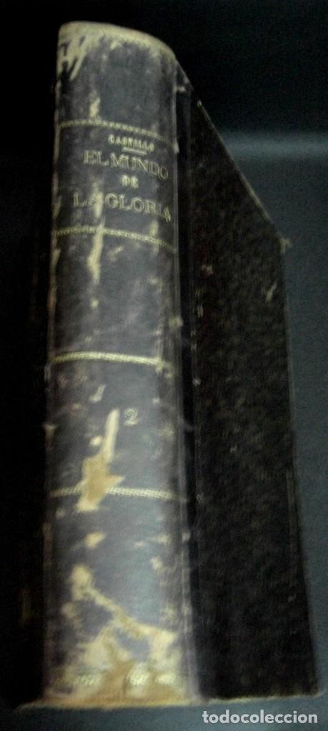EL MUNDO DE LA GLORIA TOMO SEGUNDO RAFAEL DEL CASTILLO RAMÓN MOLINAS EDITOR CIRCA 1930 (Libros Antiguos, Raros y Curiosos - Historia - Otros)