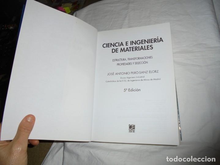 Libros antiguos: CIENCIA E INGENIERIA DE MATERIALES.ESTRUCTURA TRANSFORMACIONES.JOSE ANTONIO PERO-SANZ ELORZ 2006 - Foto 3 - 194504403