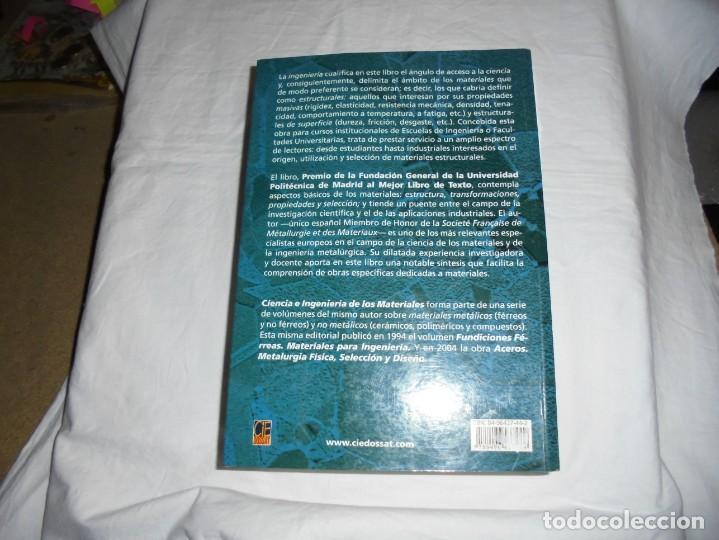 Libros antiguos: CIENCIA E INGENIERIA DE MATERIALES.ESTRUCTURA TRANSFORMACIONES.JOSE ANTONIO PERO-SANZ ELORZ 2006 - Foto 10 - 194504403