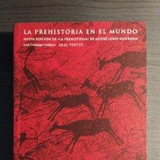 Libros antiguos: LA PREHISTORIA EN EL MUNDO ANDRÉ LEROI-GOURHAN AKAL . Lote 194515321