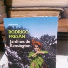 Libros antiguos: JARDINES KENSINGTON, RODRIGO FRESAN, DEBOLSILLO. Lote 194516285