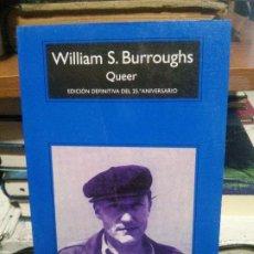 Libros antiguos: QUEER, WILLIAM S. BURROUGHS, ANAGRAMA. Lote 194516392
