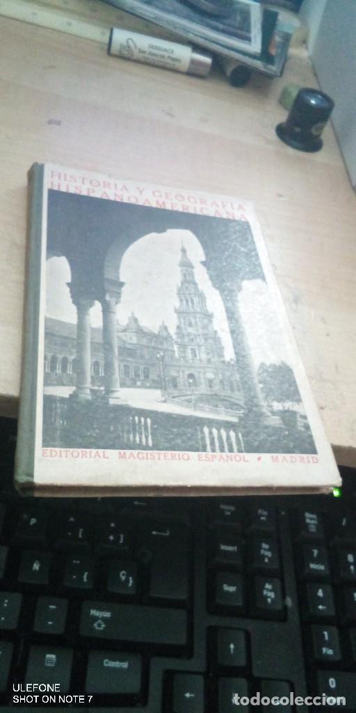 HISTORIA Y GEOGRAFÍA HISPANOAMERICANA EDITORIAL MAGISTERIO ESPAÑOL 1930 (Libros Antiguos, Raros y Curiosos - Historia - Otros)