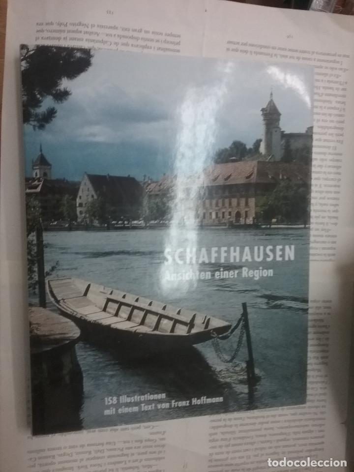 SCHAFFHAUSEN ANSICHTEN EINER REGION (Libros Antiguos, Raros y Curiosos - Bellas artes, ocio y coleccionismo - Otros)