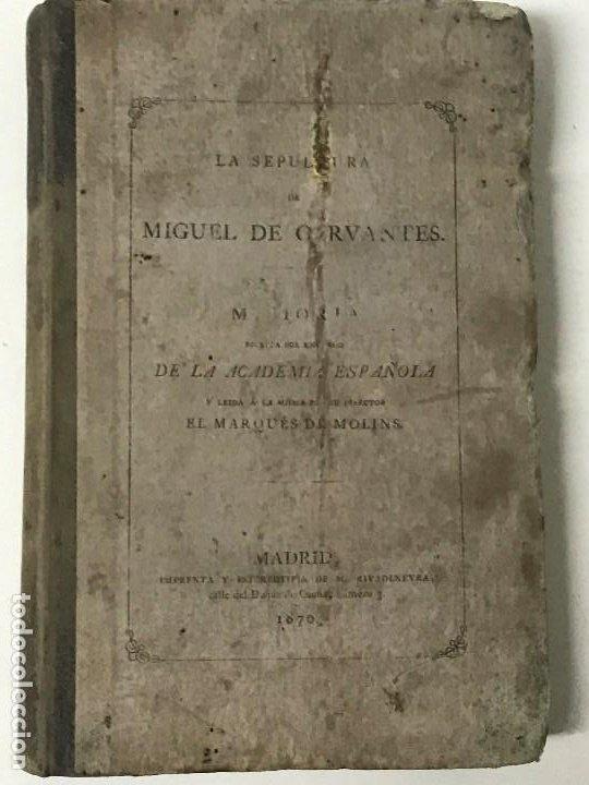 LA SEPULTURA DE MIGUEL DE CERVANTES. MEMORIA, MADRID, 1870. GENEALOGÍA (Libros Antiguos, Raros y Curiosos - Historia - Otros)