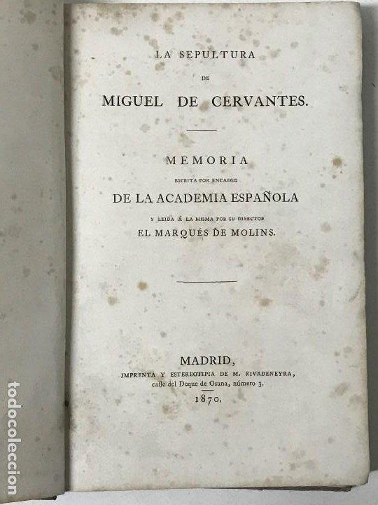 Libros antiguos: La Sepultura de Miguel de Cervantes. Memoria, Madrid, 1870. Genealogía - Foto 3 - 194527501