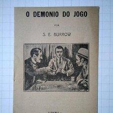 Libros antiguos: O DEMONIO DO JOGO, POR S. E. BURROW. LISBOA, LIVRARIA EVANGELICA. 1913. Lote 194532238