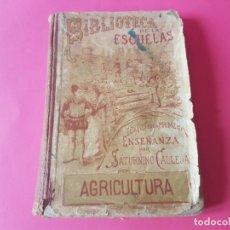 Libros antiguos: MANUAL DE AGRICULTURA - AÑO 1899. Lote 194534757