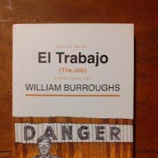 Libros antiguos: EL TRABAJO - WILLIAM BURROUGHS. Lote 194535172