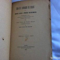 Libros antiguos: GUÍA DEL DUERO O SYNTHESE DE EXPLICACIONES ÚTILES Y PRÁCTICAS TENDIENTES A LA CULTURA MÁS...1895.. Lote 194543543