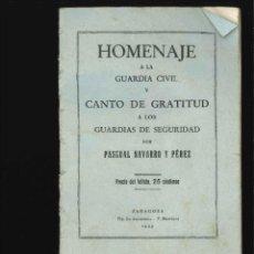 Libros antiguos: HOMENAJE A LA GUARDIA CIVIL CANTO DE GRATITUD 1932. Lote 194551165