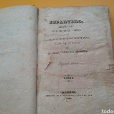 Libros antiguos: ESPARTERO. HISTORIA SU VIDA MILITAR, POLÍTICA Y DE LOS GRANDES SUCESOS CONTEMPORÁNEOS. TOMO I 1844. Lote 194570468