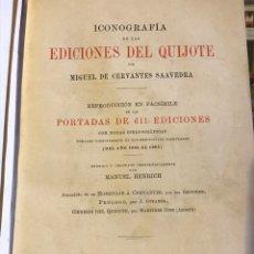 Libros antiguos: ICONOGRAFÍA DE LAS EDICIONES DEL QUIJOTE POR M. HENRICH. Lote 194571188