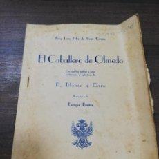 Libros antiguos: EL CABALLERO DE OLMEDO. R. BLANCO Y CARO. BLANCO Y NEGRO. 1935. ILUSTRACIONES ENRIQUE BRAÑEZ.. Lote 194573837