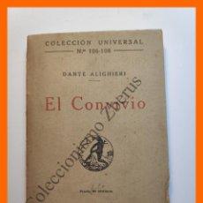 Libros antiguos: EL CONVIVIO - DANTE ALIGHIERI - COLECCIÓN UNIVERSAL Nº 106-08. Lote 194580073
