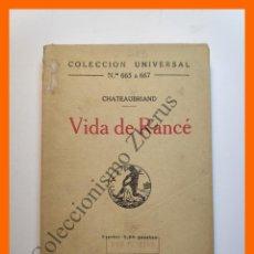 Libros antiguos: VIDA DE RANCÉ - CHATEAUBRIAND - COLECCIÓN UNIVERSAL Nº 665-67. Lote 194580701