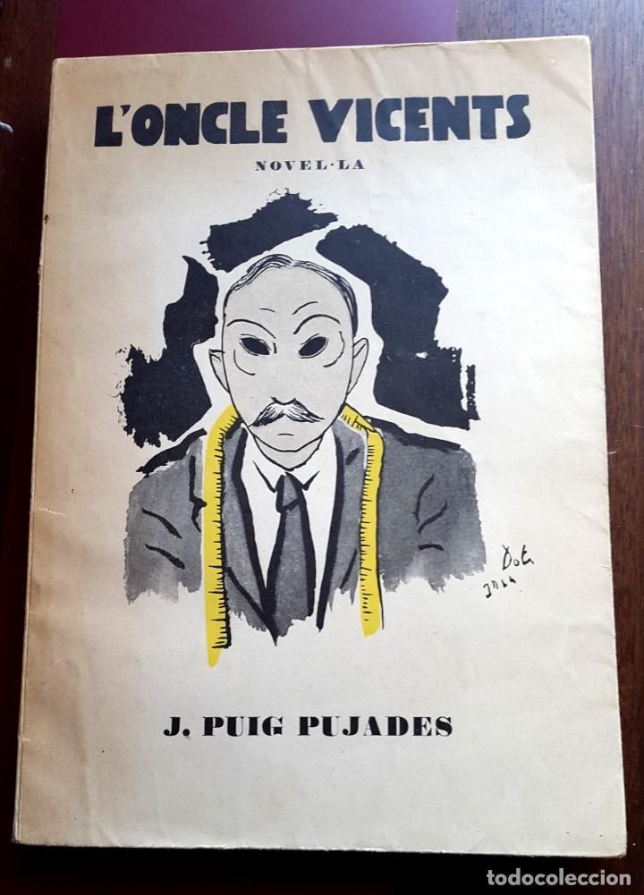 SALVADOR DALÍ - 1926 - L'ONCLE VICENTS - J.PUIG PUJADES (Libros Antiguos, Raros y Curiosos - Bellas artes, ocio y coleccionismo - Otros)
