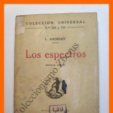 Libros antiguos: LOS ESPECTROS. NOVELAS BREVES - L. ANDREIEV - COLECCIÓN UNIVERSAL Nº 104-5. Lote 194582105