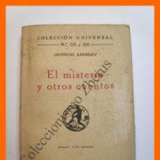 Libros antiguos: EL MISTERIO Y OTROS CUENTOS - LEONIDAS ANDREIEV - COLECCIÓN UNIVERSAL Nº 529-30. Lote 194582248