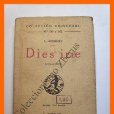 Libros antiguos: DIES IRAE. NOVELAS BREVES - LEONIDAS ANDREIEV - COLECCIÓN UNIVERSAL Nº 141-42. Lote 194584790