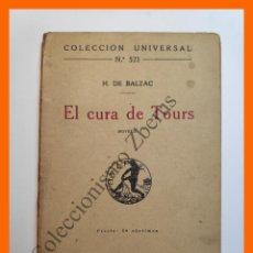 Libros antiguos: EL CURA DE TOURS - H. DE BALZAC - COLECCIÓN UNIVERSAL Nº 521. Lote 194585020
