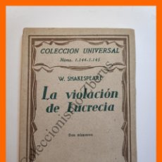 Libros antiguos: LA VIOLACION DE LUCRECIA - W. SHAKESPEARE - COLECCIÓN UNIVERSAL Nº 1144-5. Lote 194585632