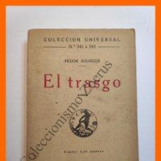 Libros antiguos: EL TRASGO - FEDOR SOLOGUB- COLECCIÓN UNIVERSAL Nº 341-3. Lote 194585971