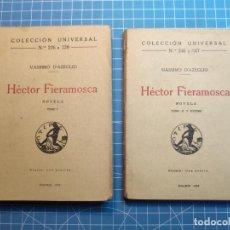 Libros antiguos: HECTOR FIERAMOSCA - MASSIMO D'AZEGLIO - COLECCIÓN UNIVERSAL Nº 226-8 Y 246-7 (DOS TOMOS). Lote 194587293