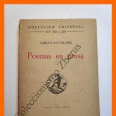 Libros antiguos: POEMAS EN PROSA - CARLOS BAUDELAIRE - COLECCIÓN UNIVERSAL Nº 358-9. Lote 194587493
