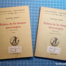 Libros antiguos: RELATOS DE LOS TIEMPOS MEROVINGIOS - AUGUSTIN THIERRY - COLECCIÓN UNIVERSAL Nº 589-92 (2 TOMOS). Lote 194587808