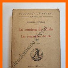 Libros antiguos: LA CONDESA DE CHALIS Ó LAS COSTUMBRES DEL DIA. 1867 - ERNESTO FEYDEAU - COLECCIÓN UNIVERSAL Nº 793-5. Lote 194587952