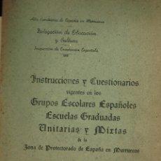 Libros antiguos: INSTRUCCIONES Y CUESTIONARIOS GRUPOS ESCOLARES PROTECTORADO MARRUECOS TETUÁN 1942. Lote 194604486