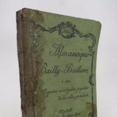 Libros antiguos: ALMANAQUE BAIILY BAILLIERE 1904. O SEA, PEQUEÑA ENCICLOPEDIA POPULAR DE LA VIDA PRÁCTICA. 1904. Lote 194605451