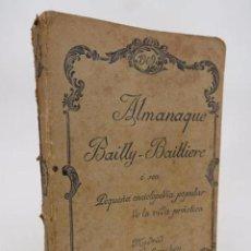 Libros antiguos: ALMANAQUE BAIILY BAILLIERE 1909. O SEA, PEQUEÑA ENCICLOPEDIA POPULAR DE LA VIDA PRÁCTICA. 1909. Lote 194605452