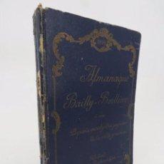Libros antiguos: ALMANAQUE BAIILY BAILLIERE 1899. O SEA, PEQUEÑA ENCICLOPEDIA POPULAR DE LA VIDA PRÁCTICA. 1899. Lote 194605466
