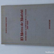 Libros antiguos: EL METRO DE MADRID, 1919-1969. Lote 194606232